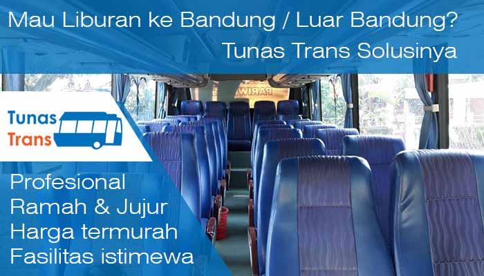 Daftar Harga Sewa Bus Pariwisata Bandung murah Terbaru di Tunas Trans